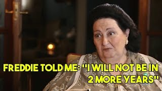 Montserrat Caballé talks about Freddie Mercury in her last interview