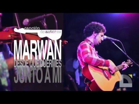 Marwan - Desde que duermes junto a mi