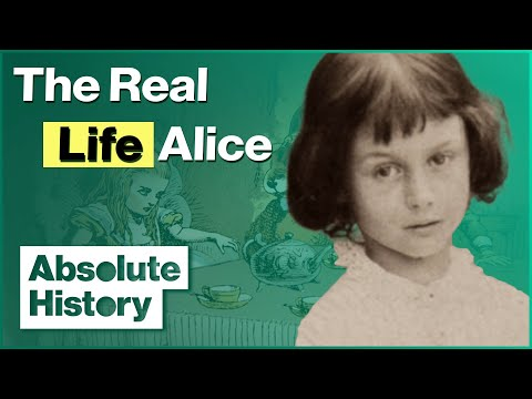 The Real Life Alice | Lewis Carroll's Wonderland | Absolute History