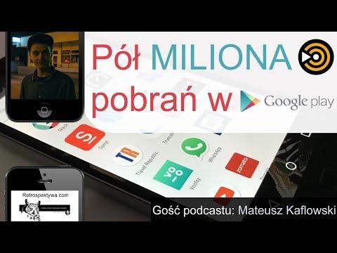 Pół miliona (500 000) pobrań w Google Play! O aplikacji Podcast GO (podcast)