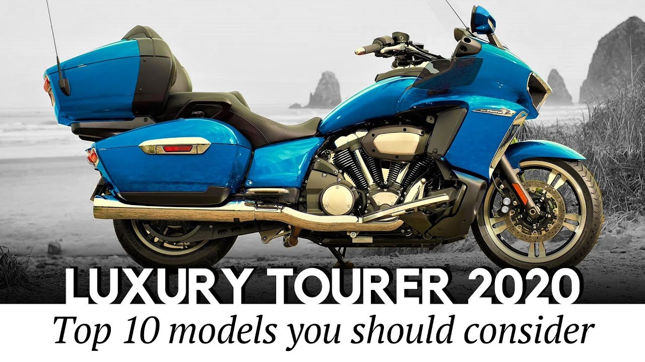 Top 10 Amazing New Touring Motorcycles For 2020:Comfortable and Luxurious Models