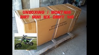 Unboxing/Montage Dirt bike Mini MX Drift 140cc