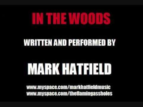 Mark Hatfield - In The Woods