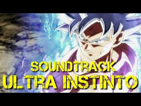 Soundtrak ultra instinto | Dragon Ball Super