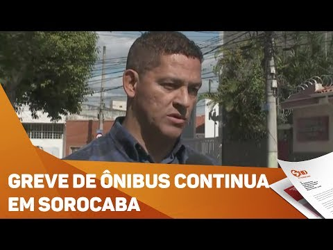 Greve dos ônibus em Sorocaba continua hoje - TV SOROCABA/SBT