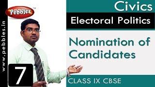 Nomination of Candidates : Electoral Politics | Social Science | Class 9 CBSE Syllabus