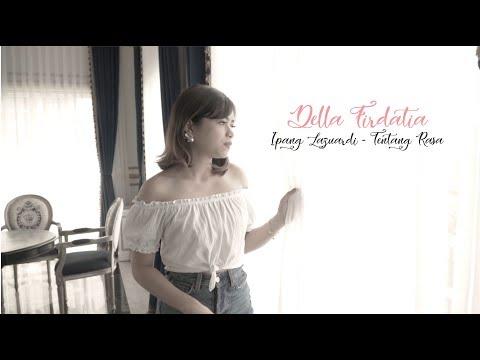 Ipang Lazuardi - Tentang Cinta cover Della Firdatia