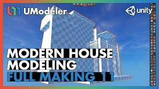 Modern House 11/11 - UModeler Tutorial