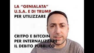 """IL PRESIDENTE TRUMP E BITCOIN: la """"Genialata"""", internalizza il DEBITO PUBBLICO SFRUTTANDO LE CRIPTO"""