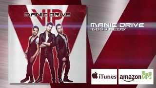 Manic Drive- Good News (2014)