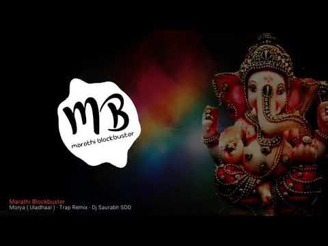 Morya ( Uladhaal ) - Trap Remix - DJ Saurabh SDD