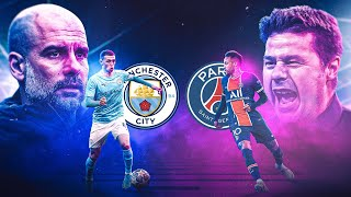SECOND LEG INCOMING! | CITY (2) v (1) PSG