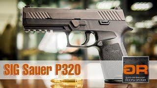 SIG Sauer P320 Обзор Модульного Бескуркового Пистолета от Guns-Review.com