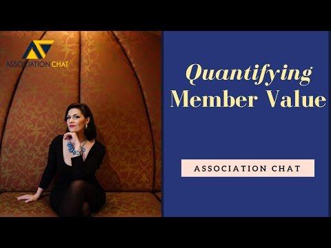 Association Chat: Quantifying Member Value