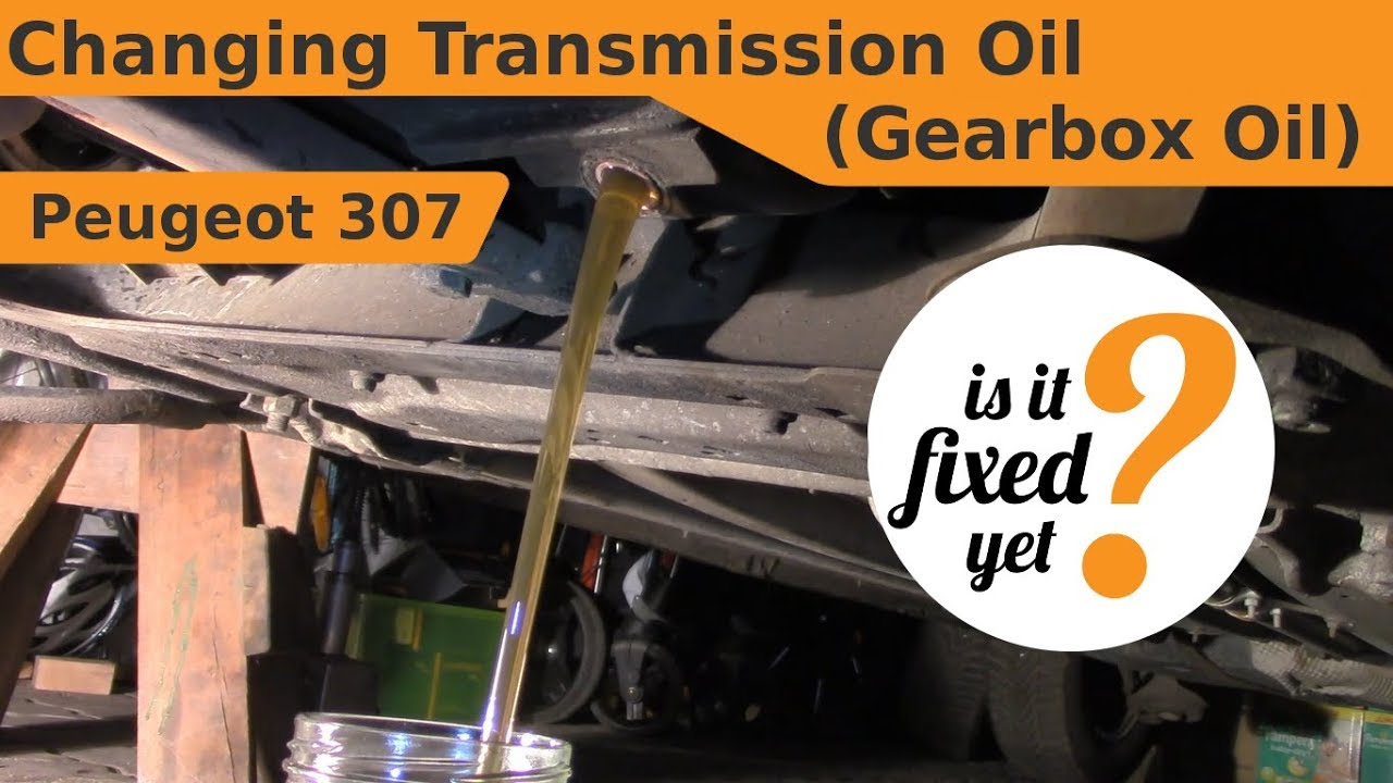 Changing Transmission Oil  Gearbox Oil  - Peugeot 307