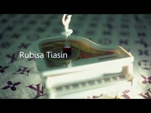 RUBISA TIASIN - CINTA TERBAIK