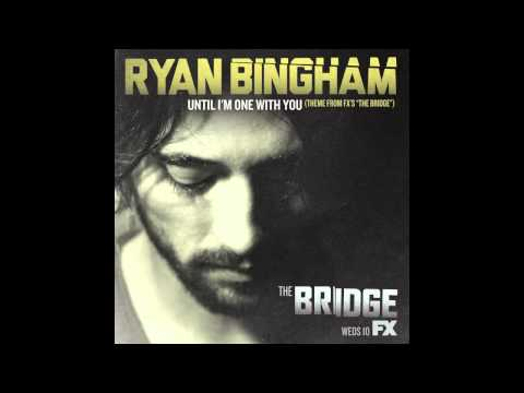 "Ryan Bingham ""Until I'm One With You"""