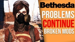 Bethesda Broke Mods 4 Months Ago and Never Fixed Them