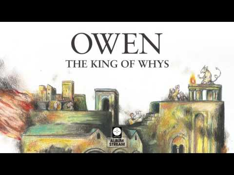 Owen - The King of Whys [FULL ALBUM STREAM]