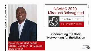 Pastor Cyrus Mad-Bondo: Connecting the Dots - Networking for the Mission
