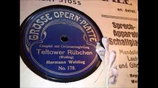 """Hermann Wehling singt sein Couplet """"Teltower Rübchen"""" (um 1908)"""