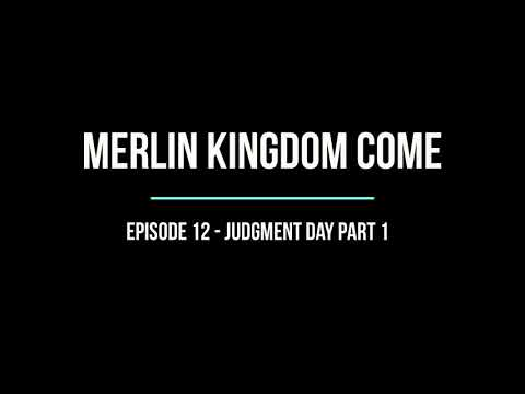 Download Merlin S6 Kingdom Come EP12 Judgment Day Part 1 (Audiobook Version)