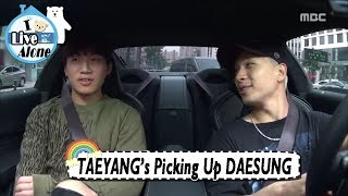 [I Live Alone] TAEYANG - Picking Up DAESUNG 20170818