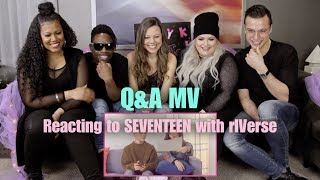 Q&A by SEVENTEEN (FEAT. AILEE) - M/V Reaction with rIVerse