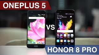 OnePlus 5 vs Honor 8 Pro   Finding the Real Flagship Killer