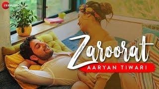 Zaroorat Official Music | Aaryan Tiwari