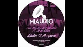 DJ Marika & Tripwerk Ft. Dru Klein - Make It Happen (Space Roosters remix)