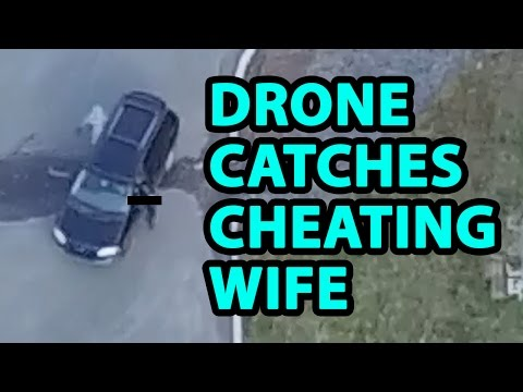 Thumbnail: Drone used to catch cheating wife