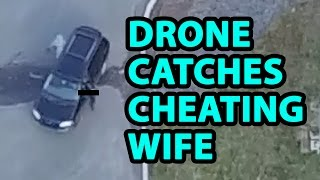 Drone used to catch cheating wife(Used my drone to catch my wife meeting a guy at the local CVS. She had been getting called in early to work more often the past couple weeks, and then I got a ..., 2016-11-14T21:14:51.000Z)