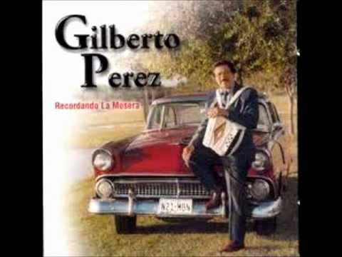 Gilberto Perez   Mi Ultimo Deseo