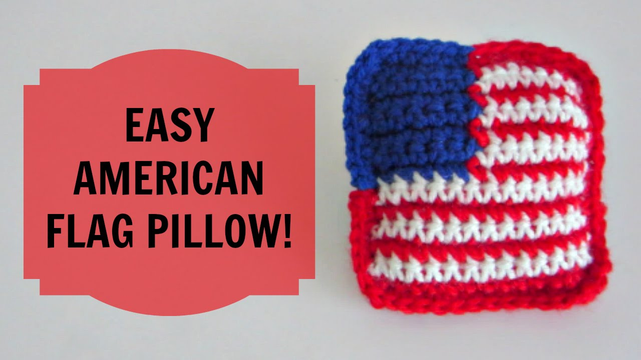 Greatest How to Crochet an American Flag Pillow - YouTube US98