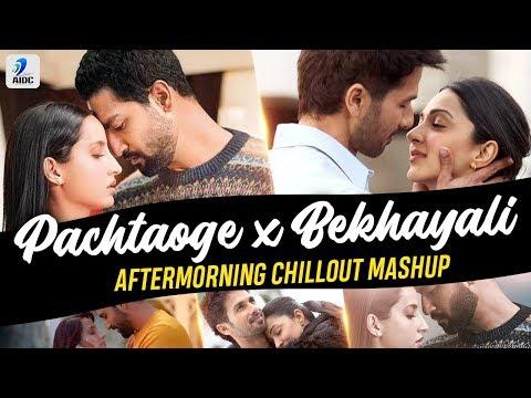 pachtaoge-x-bekhayali-mashup-|-aftermorning-|-vicky-kaushal-|-nora-fatehi-|-shahid-kapoor-|-kiara