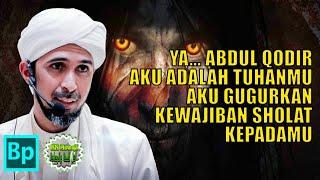 Video Kisah Syekh Abdul Qodir Jaelani Digoda Syaiton - Habib Ali Zaenal Abidin Al Hamid download MP3, 3GP, MP4, WEBM, AVI, FLV April 2018