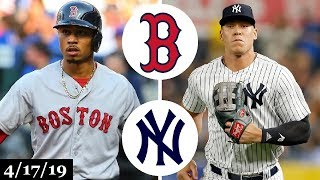 Boston Red Sox vs New York Yankees Highlights | April 17, 2019