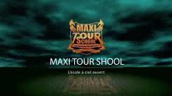 Maxi tour school générique Fin 2014