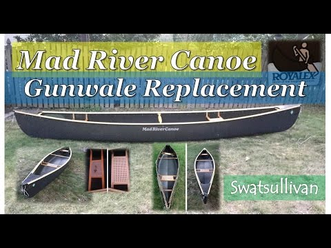 Mad River Canoe | Gunwale Replacement