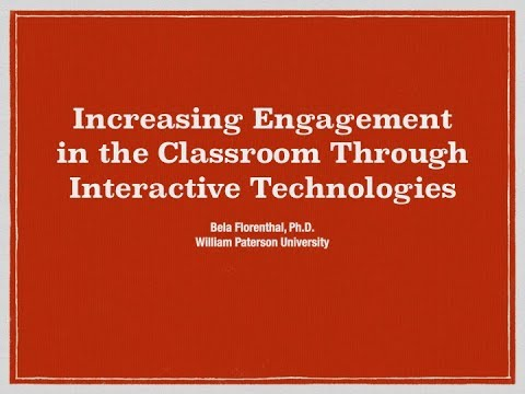 Increasing Engagement in the Classroom through Interactive Technologies