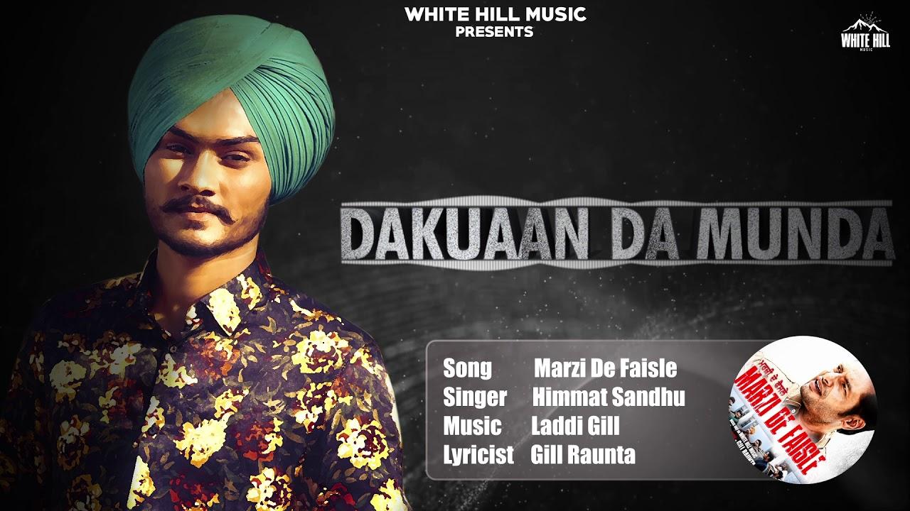 Himmat Sandhu New Song Marji De Faisle (Full Audio) Gill Raunta | New  Punjabi Songs 2018 | Full Song