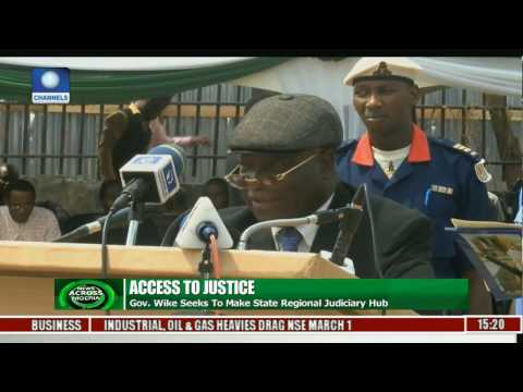 News Across Nigeria: Rivers State Govt To Build Industrial Court In P.Harcourt