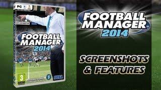 Football Manager 2014 - Official Screenshots