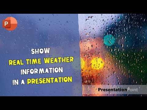 Show Real Time Weather Information In A Presentation