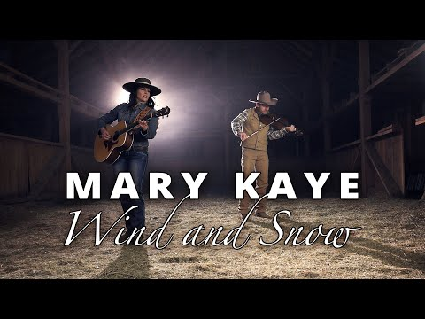 Mary Kaye ~ Wind and Snow Music Video