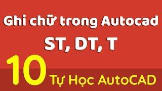 Tự Học AutoCAD-Bài 10- Ghi Chữ Trong AutoCAD