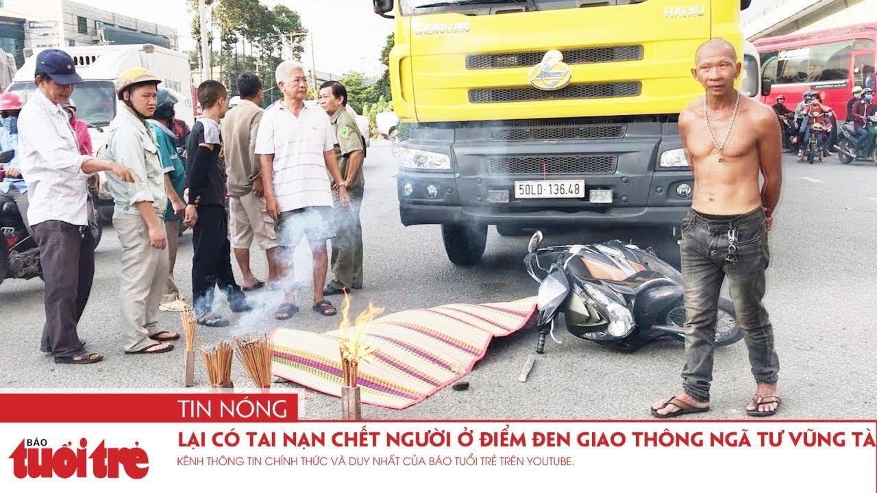 Lại có tai nạn chết người ở điểm đen giao thông ngã tư Vũng Tàu