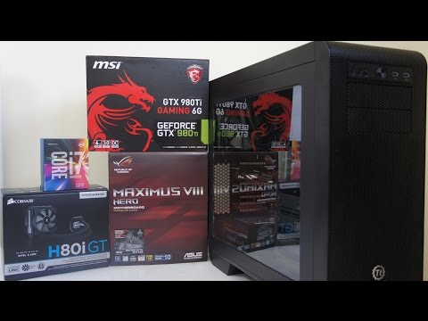 INTEL i7 6700K GTX 980 Ti Gaming PC Build, benchmark, overclock, Game test
