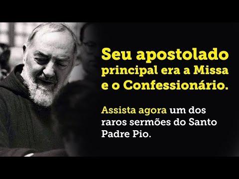 UM DOS RAROS SERMÕES DO PADRE PIO